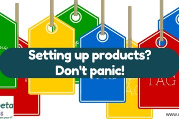 Setting up products online? Don't panci