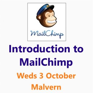 Introduction to MailChimp 3rd October Malvern - a Small Business Clinic workshop
