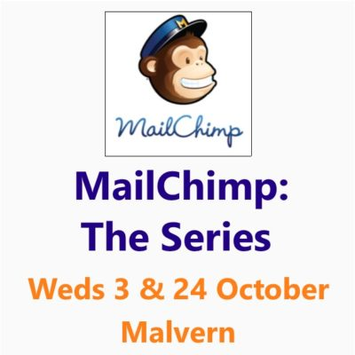 MailChimp Series October 18 - buy both workshops at the same time and get £10 off - Small Business Clinic