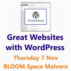 Learn how to create great websites with WordPress - 7th November - a Small Business Clinic workshop by Nepeta Consulting
