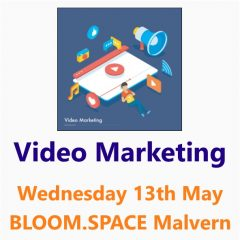 Video Marketing workshop 13th May 2020 - a Small Business Clinic workshop by Nepeta Consulting