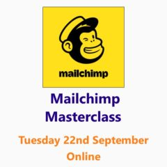 Mailchimp Masterclass 22 September 2020 online - A Small Business Clinic Workshop by Nepeta Consulting