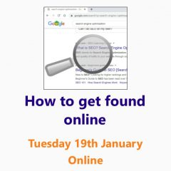 How to get found online - A Small Business Clinic workshop 19 January 2021 Online