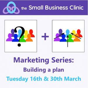 Marketing : Building a plan, 16th & 30th March