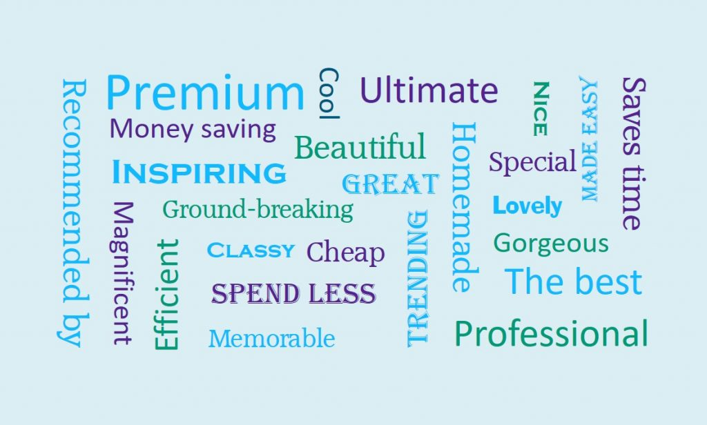 Cloud of words used for adverts to tell you how wonderful their products are